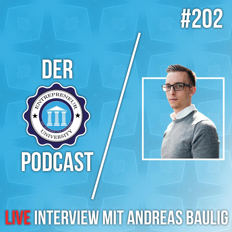 #202 - LIVE Interview mit Andreas Baulig: Über Facebook Ads, Coachings und Skalierung