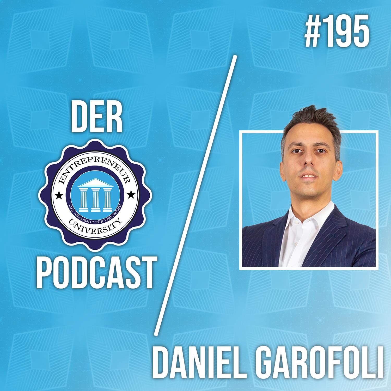 #195 - Daniel Garofoli - Das Leben der 1% in Dubai