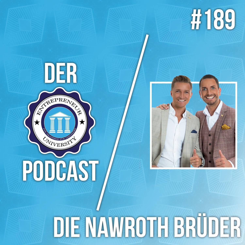 #189 - Nawroth Brothers - Die Network Marketing Revolutionäre packen aus!